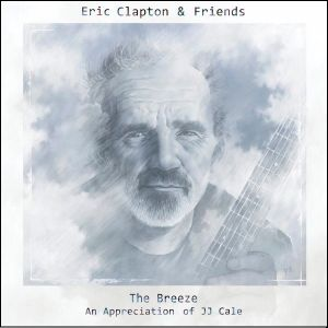 Cale tribute: Eric Clapton and friends play the late JJ Cale's songs.