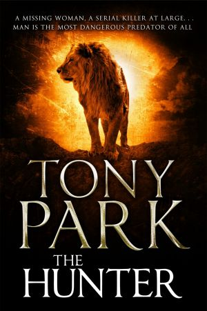 Call of the wild: Tony Park's new novel <i>The Hunter</i> leans more towards the crime genre than his usual thriller.