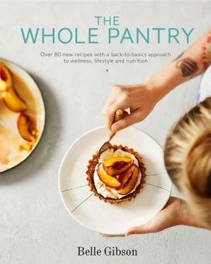 Belle Gibson's book based around her The Whole Pantry app.