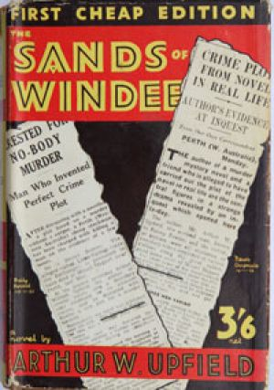 """This 1932 """"cheap edition"""" of <i>The Sands of Windee</i> is prized by Bony fans."""