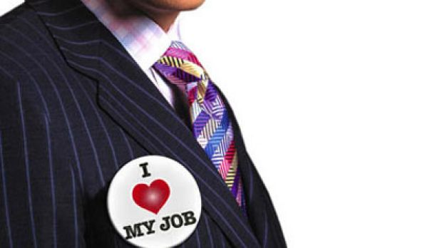 Loving your job need not necessarily be the stuff of fantasy.