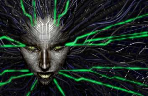 """How can you challenge a perfect, immortal machine?"" SHODAN, from System Shock"