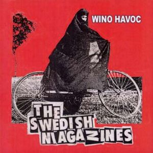 The Swedish Magazines - <i>Wino Havoc</i>.