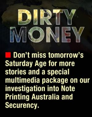 Dirty Money: a special investigation by <i>The Age</i>.