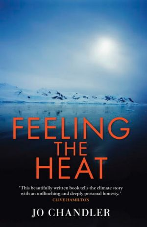 Jo Chandler's <i>Feeling the Heat</i>.