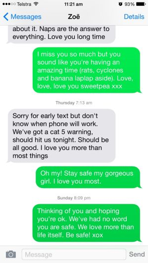Texts from Zoe to her mother ended on Thursday night, ahead of the cyclone.