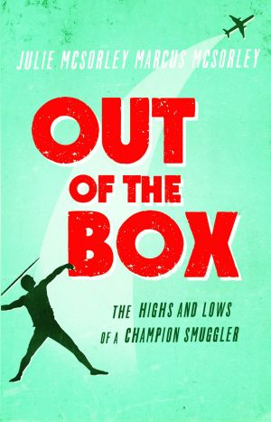 Out of the Box, by Julie & Marcus McSorley.