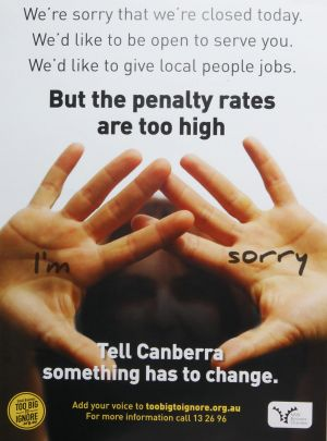 The poster which claims penalty rates are too high.