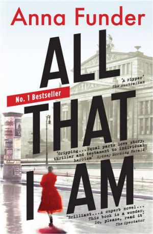 'When Hitler came to power I was in the bath': from Anna Funder's <i>All That I Am</i>.