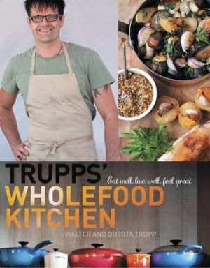 The cover of Trupps' Wholefood Kitchen.