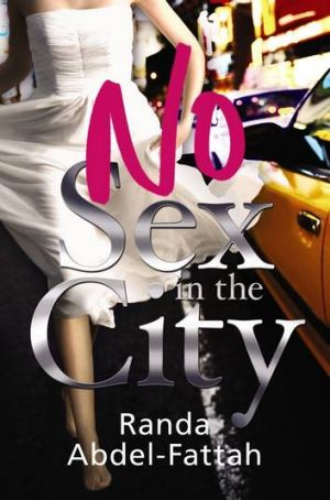 Randa Abdel-Fattah's No Sex in the City.