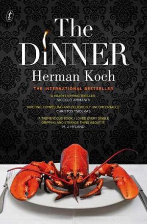 <em>The Dinner</em> by Herman Koch. Text, $29.99.