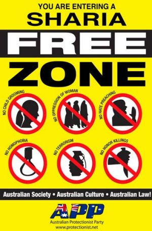 An APP ''sharia-free zone'' poster.