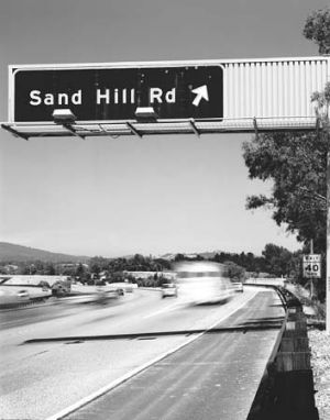 Where business gets done ... Sand Hill Road.