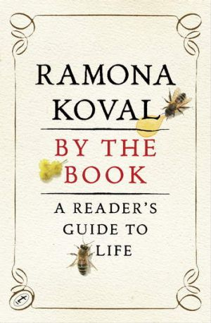 By the Book, by Ramona Koval.