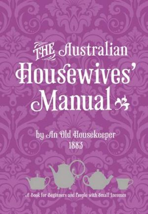 The Australian Housewives' Manual cover.