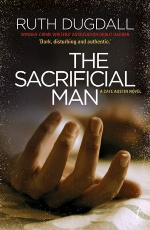 <i>The Sacrificial Man</i>, by Ruth Dugdall.