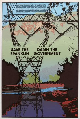 "Bob Clutterbuck, ""Save the Franklin, Damn the Government"", 1983 screen print, collection: Art Gallery of Ballarat, ..."