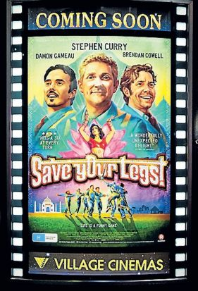 A poster at the premiere of 'Save Your Legs'.