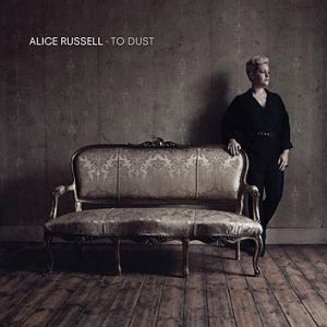 Alice Russell, <i>To Dust</i>.