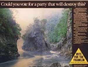 Eco-politics: An advertisement used in the Save The Franklin campaign.