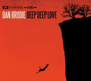 <em>Deep, Deep Love</em> by Dan Brodie.