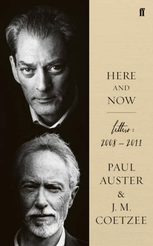 <i>Here and Now</i> by Paul Auster and J.M. Coetzee.
