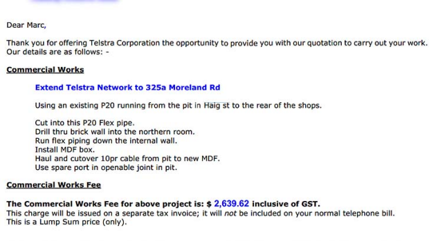 The second quote the Victorian business received from Telstra.