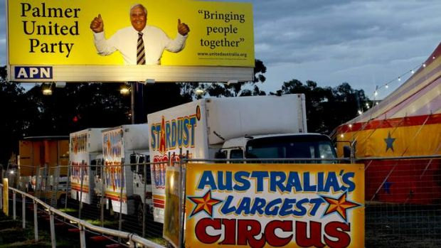 Clive Palmer's billboard in Rosehill is playing second banana to Stardust Circus.