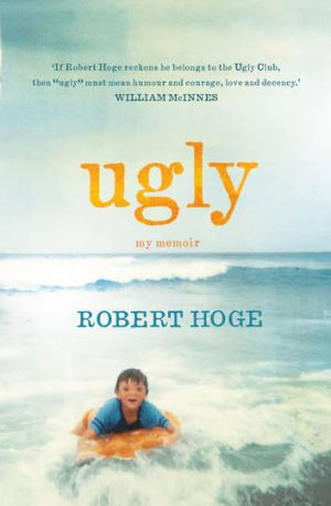 Cover: Ugly by Robert Hoge, Hachette