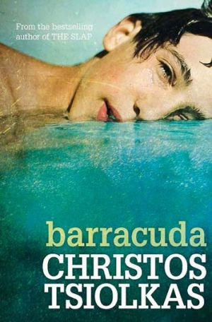 <em>Barracuda</em> by Christos Tsiolkas.
