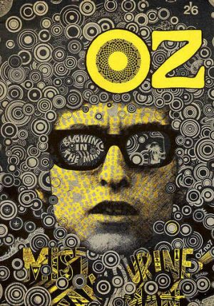 Changing times: Bob Dylan features on the cover of the October 1967  issue of Oz magazine, designed by Martin Sharp.