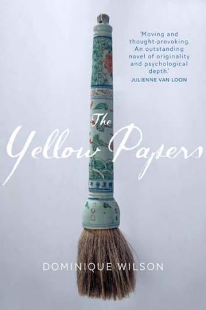 <em>The Yellow Papers</em> by Dominique Wilson.