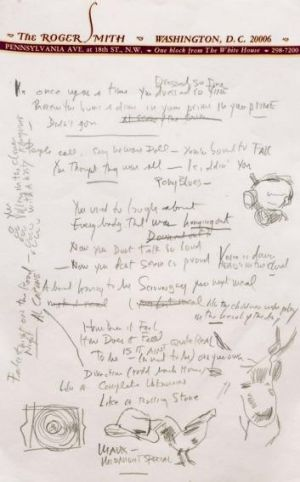 """Some lyrics from the draft in Dylan's hand: """"You used to laugh about/Everybody that was hanging out/Now you don't talk ..."""