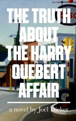 Boy's daydream: <i>The Truth about the Harry Quebert Affair</i>.