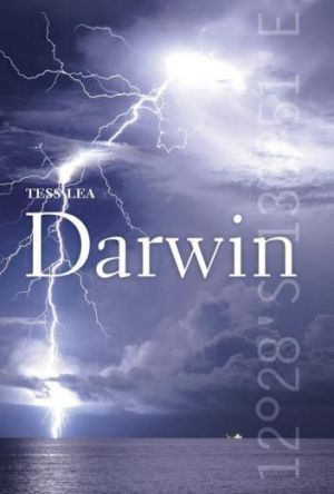 Vivid: <i>Darwin</i>, by Tess Lea, lauds its multiculturalism and outlines its challenges.