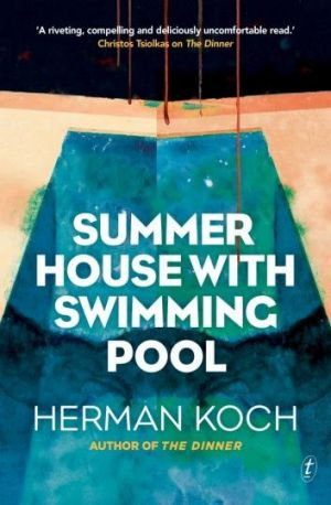 <i>Summer House with Swimming Pool</i> by Herman Koch.