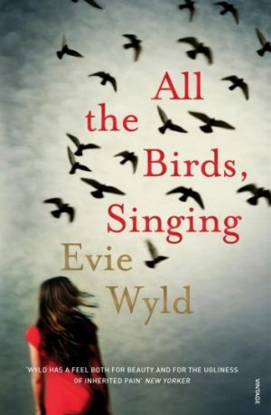 All the Birds, Singing, by Evie Wyld.