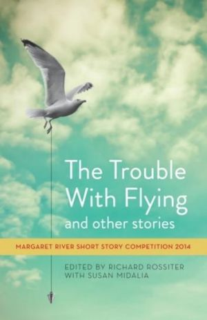 Focus: The Trouble with Flying, edited by Richard Rossiter with Susan Midalia.