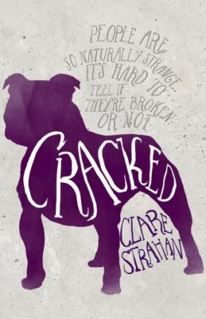 Convincing: Cracked by Clare Strachan.