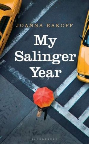 <i>My Salinger Year</i> by Joanna Rakoff.