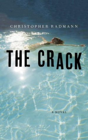 The Crack, by Christopher Radmann