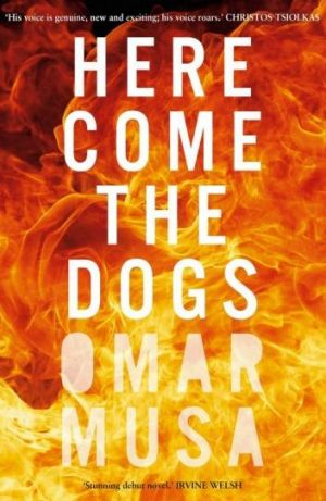 Hot stuff: Here Come the Dogs, by Omar Musa.