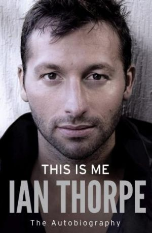 Ian Thorpe's book <i>This is Me</i>.