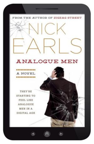 Analogue Men, by Nick Earls.