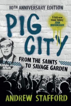 Andrew Stafford's 10th anniversary edition of Pig City.