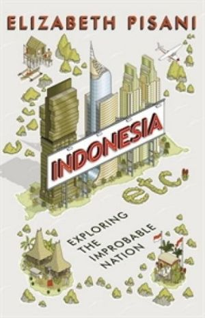 <i>Indonesia etc</i> by Elizabeth Pisani.