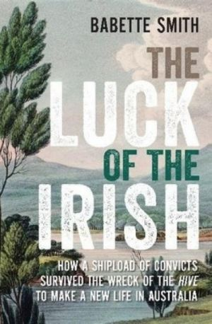 <i>Luck of the Irish</i>, by Babette Smith.