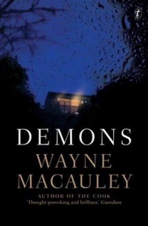 <i>Demons</i>, by Wayne Macauley