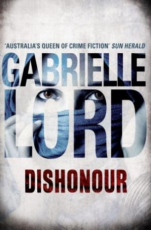 <i>Dishonour</i> by Gabrielle Lord.